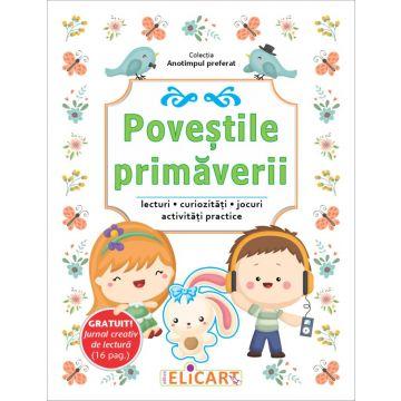 POVESTILE PRIMAVERII -( Jurnal creativ de lectura- cadou)  (Elicart)
