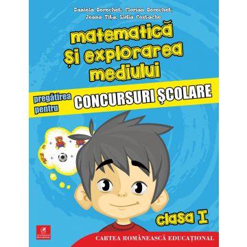 Matematica si explorarea mediului. Pregatirea pentru concursuri scolare. Clasa I (ECRE)
