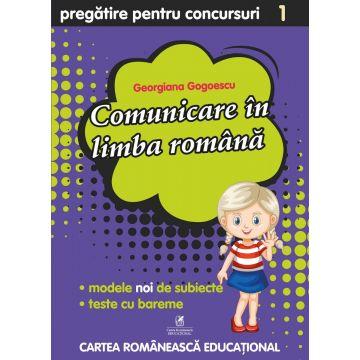 Culegere pregatire pentru concursuri. Comunicare in limba romana. Clasa I (ECRE)