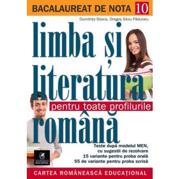 Bacalaureat. Limba și literatura romana. Pentru toate profilurile (Cartea Romaneasca Educational)