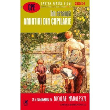 Amintiri din copilarie (Cartea Romaneasca Educational)