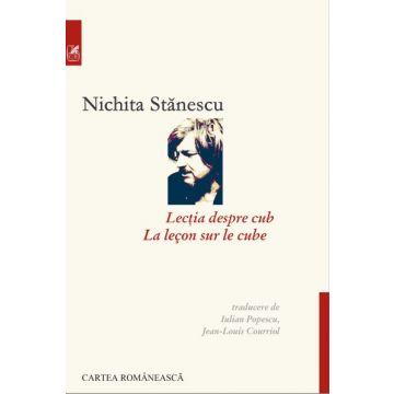 Lectia despre cub (editie bilingva romano-franceza) (Cartea Romaneasca Educational)