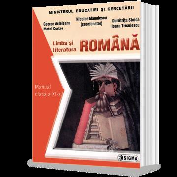Limba si literatura ROMANA. Manual (cl. a XI-a) (Sigma)