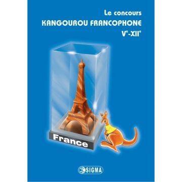 """Le concours """" Kangourou francophone """" 5e-12e (édition 2005-2011) (Sigma)"""