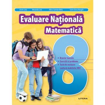 Evaluare Nationala. Matematica. Clasa a VIII-a (Litera educational)