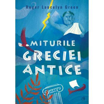 Miturile Greciei antice (Curtea veche)