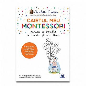 Caietul meu Montessori pentru a invata sa scriu si sa citesc (DPH)