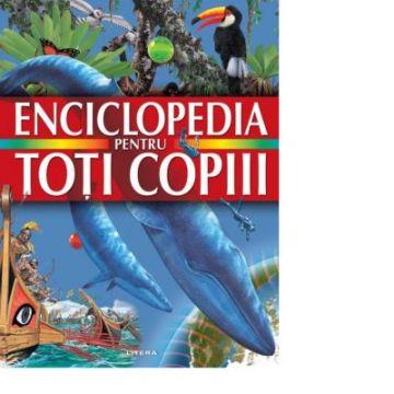 Enciclopedia pentru toti copiii (Litera)