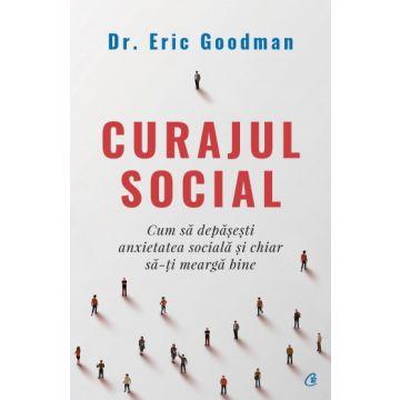 Curajul social (Curtea Veche)