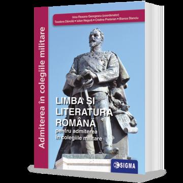 Limba si Literatura Romana,admitere in colegiile militare 2021 - Clasa a VIII-a