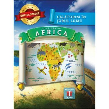 Enciclopedie  Calatorim in jurul lumii - Africa