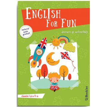 English for Fun – Jocuri si activitati pentru clasele I si a II-a (Booklet)