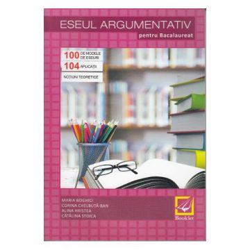 Eseul argumentativ pentru bac (Booklet)