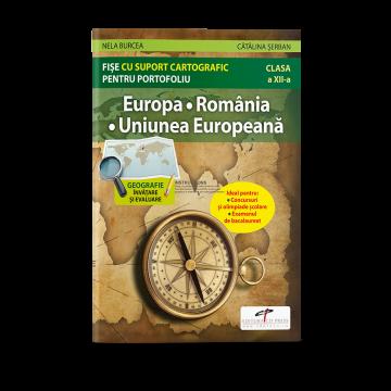 Europa. Romania. Uniunea Europeana. Fise cu suport cartografic pentru portofoliu (CD PRESS)