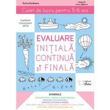 Evaluare initiala, continua si finala – caiet de lucru pentru 5-6 ani (Caba)