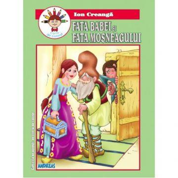 Fata babei si fata mosneagului - Ion Creanga (Andreas)