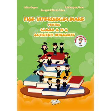 Fise Interdisciplinare pentru Clasa a IV-a