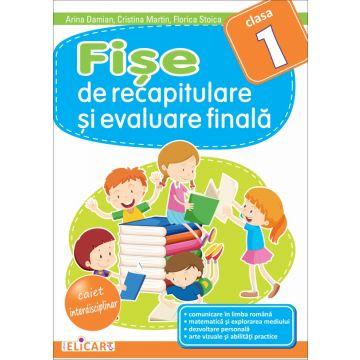 Fişe de recapitulare şi evaluare finală clasa I (Elicart)