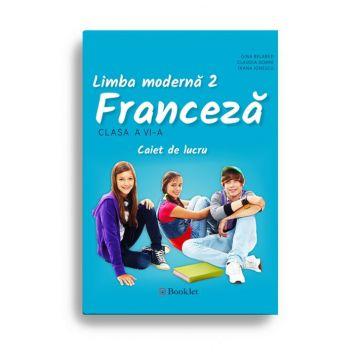 Limba moderna 2 – Franceza – caiet de lucru pentru clasa a VI-a (Booklet)