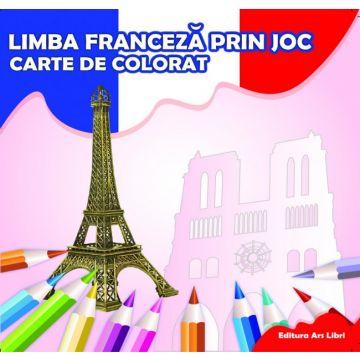 Carte de colorat - Limba franceza prin joc (Ars Libri)