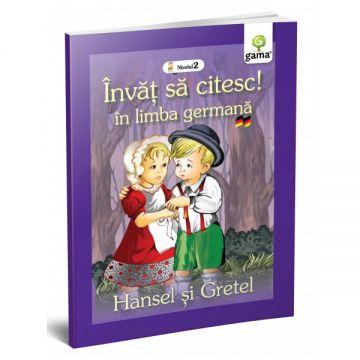 Hansel si Gretel- INVAT SA CITESC IN LIMBA GERMANA! (GAMA)