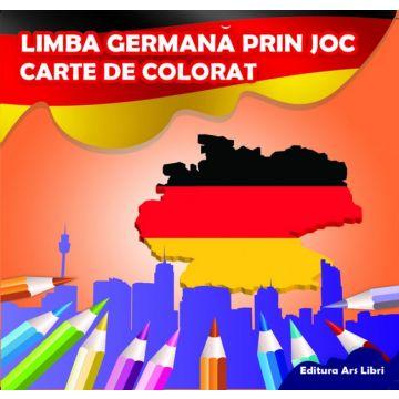 Carte de colorat - Limba germana prin joc (Ars Libri)