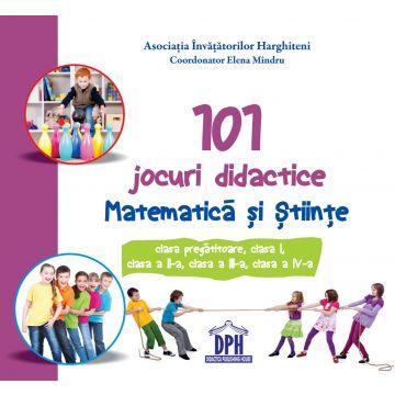 101 jocuri didactice. Matematica si Stiinte (DPH)