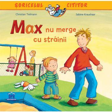 MAX NU MERGE CU STRAINII (DPH)