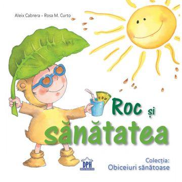 Roc si sanatatea (Didactica Publishing House)