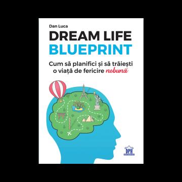DREAM LIFE BLUEPRINT (dph)
