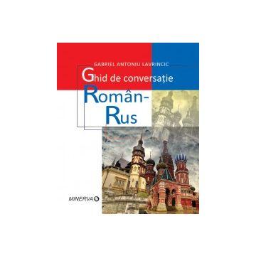 Ghid de conversatie Roman-Rus (Minerva)