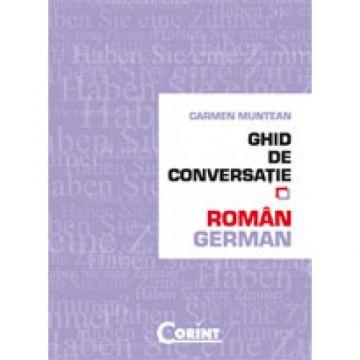 GHID DE CONVERSATIE ROMAN-GERMAN (Corint)
