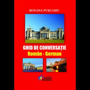 Ghid de conversatie roman-german (Steaua Nordului)