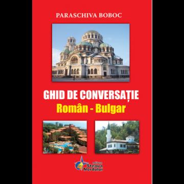 Ghid de conversatie roman-bulgar (Steaua Nordului)