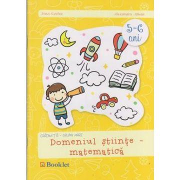 Gradinita- grupa mare. Domeniul stiinte- matematica (Booklet)