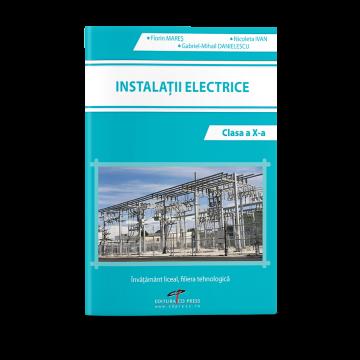 Instalatii electrice. Clasa a X-a (CD Press)
