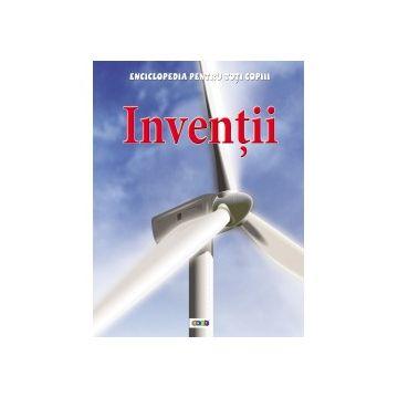 Enciclopedia pentru toti copiii. Inventii (Prut)