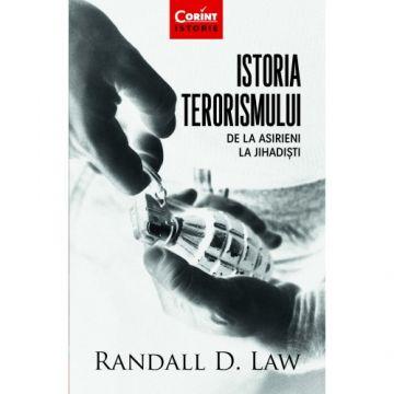 Istoria terorismului. De la asirieni la jihadisti (Corint)