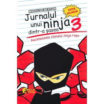 Jurnalul unui ninja dintr-a șasea – vol. III -Ascensiunea clanului ninja roșu Ediție bilingvă, română-engleză (BOOKLET FICTION)