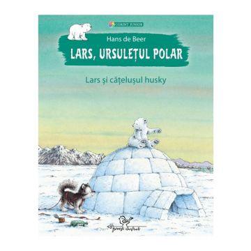 Lars, ursuletul polar. Lars si catelusul husky (Corint)