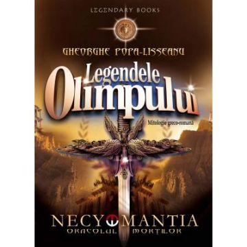 Legendele Olimpului. Necyomantia sau Oracolul mortilor (Mondoro)