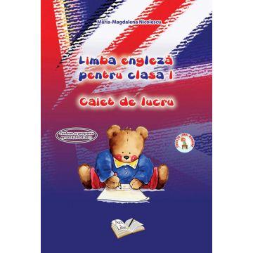 Limba Engleza - Clasa I - Caiet de lucru