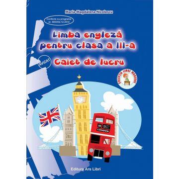 Limba Engleza - Clasa a III-a - Caiet de lucru
