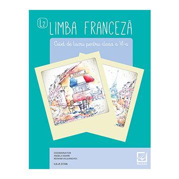 Limba Franceza - caiet de lucru - clasa a VI-a