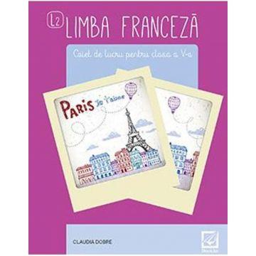 Limba Franceza - caiet de lucru - clasa a V-a (Booklet)