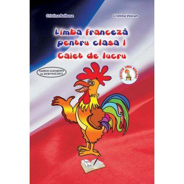 Limba Franceza - Clasa I - Caiet de lucru