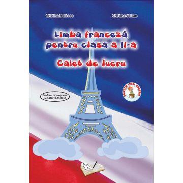 Limba Franceza - Clasa a II-a - Caiet de lucru