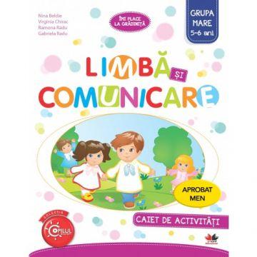 Limbă și comunicare. Caiet de activități. Grupa mare 5-6 ani. Aprobat de MEN prin ordinul 3022/08.01.2018 (Litera)
