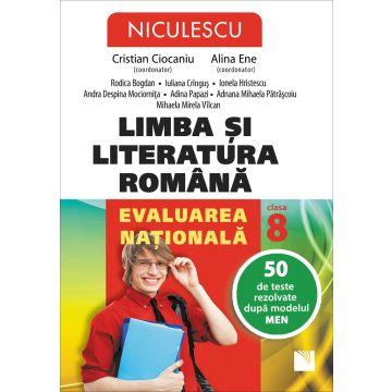 Limba si literatura romana. Evaluarea nationala. 45 de teste rezolvate dupa modelul MEN (Ciocaniu)