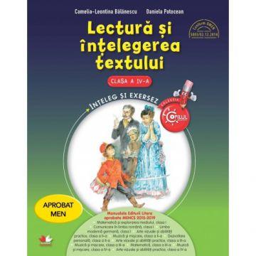 Lectură și înțelegerea textului. Clasa a IV-a. Aprobat de MEN prin ordinul 3022/08.01.2018 (Litera)